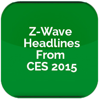 Z-Wave Headlines From CES 2015