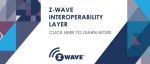 Sigma Designs Releases Z-Wave Interoperability Layer into the Public Domain